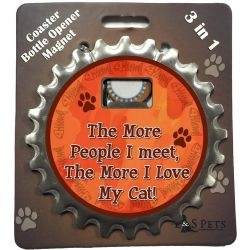 The More People I mee t, The More I love My cat