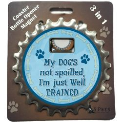 My Dogs not spoiled, I'm just Well Trained