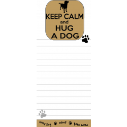 Keep Calm and hug a Dog