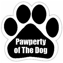Pawperty of the dog Car Magnet